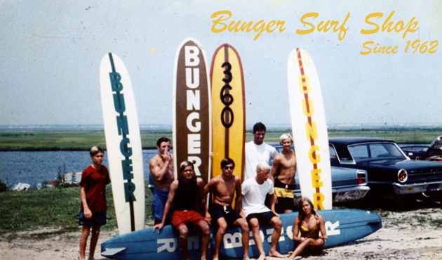 Bunger Surf Shop From the beginning